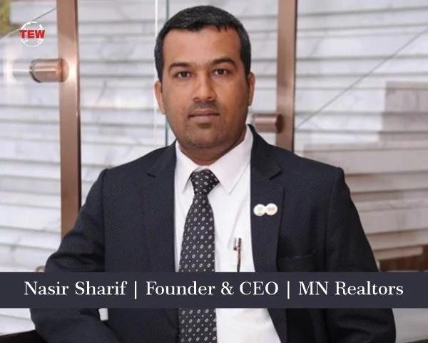 Nasir Sharif- MN Realtors- Make Your Dreams into Reality