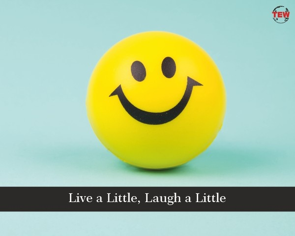 Live a Little Laugh a Little
