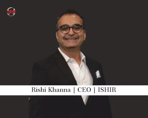Rishi Khanna | CEO | ISHIR