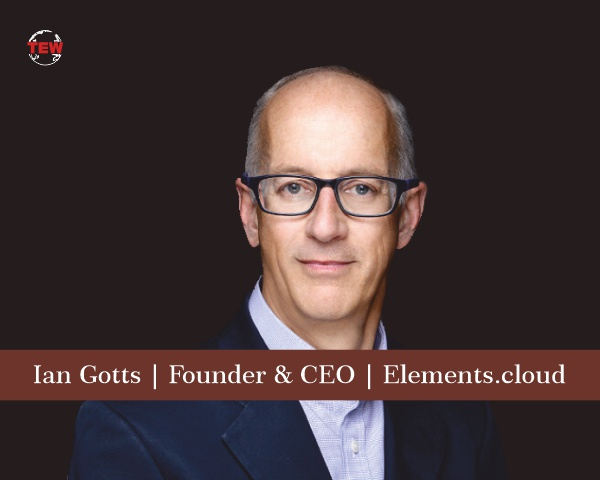 Ian Gotts Founder & CEO Elements.cloud