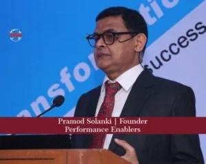 Pramod Solanki, Founder , Performance Enablers