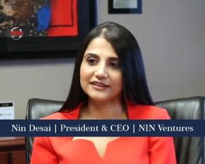 Nin Desai President & CEO NIN Ventures