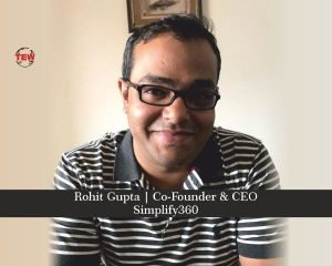 Rohit Gupta Co-Founder & CEO Simplify360