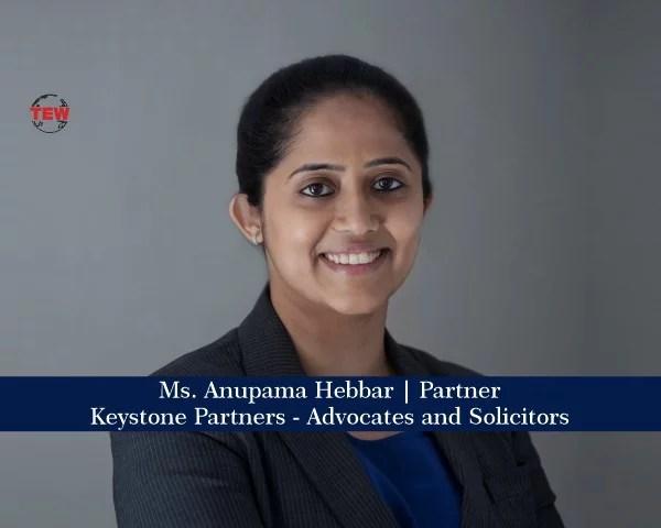 Ms. Anupama Hebbar, Partner @ Keystone Partners - Advocates and Solicitors.