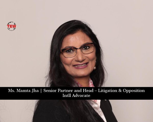 Mamta Rani Jha – A Leading Name in The Field of IP Law