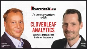 In Conversation with Cloverleaf Analytics- Business Intelligence for Insurance- The Enterprise World