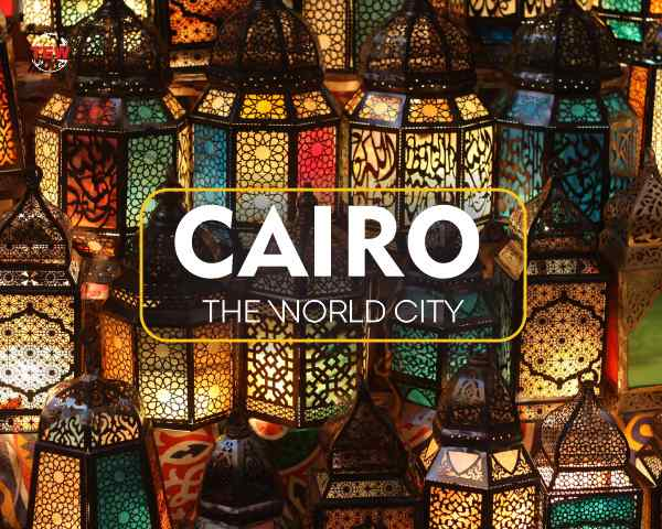 Cairo – The World City