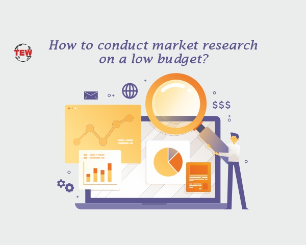 How to conduct Market research on a low budget?