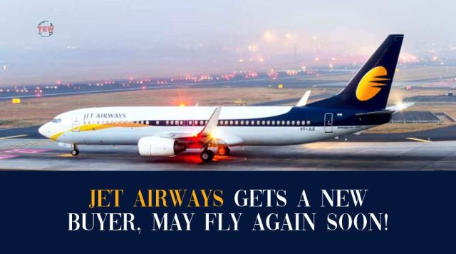Jet Airways gets a new buyer, Will fly again soon! | The Enterprise World