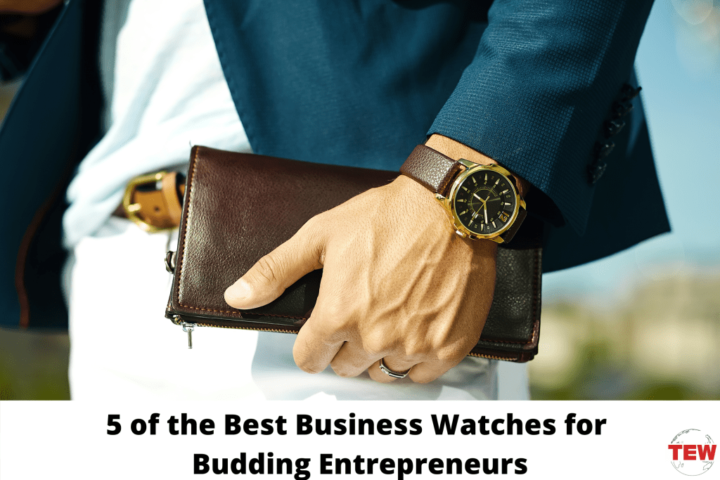 5 of the Best Business Watches for Budding Entrepreneurs