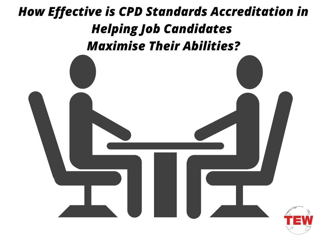 How Effective is CPD Standards Accreditation in Helping Job Candidates Maximize Their Abilities?