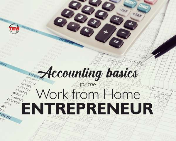 Accounting basics for the work from home entrepreneur (5 Steps)