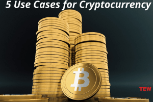 5 Use Cases for Cryptocurrency