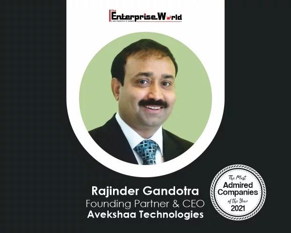 Rajinder Gandotra- Avekshaa Technologies
