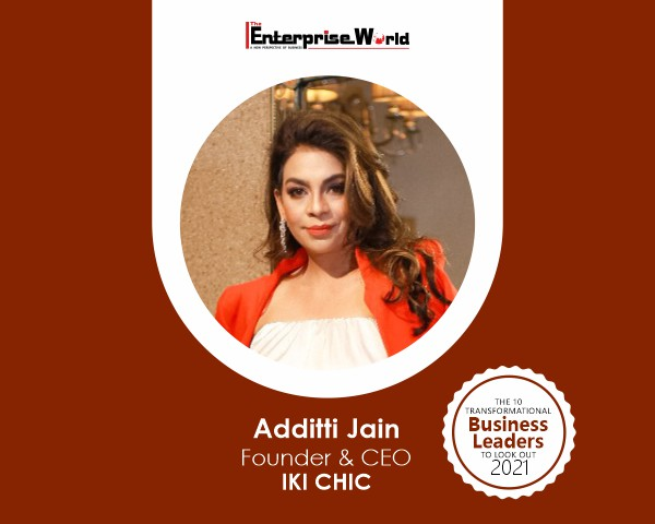 Additti Jain – A Name Behind the Huge Success of an Online Fashion Store – IKI CHIC