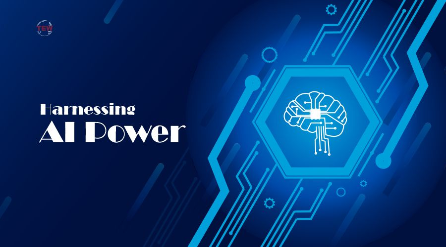 Harnessing AI Power