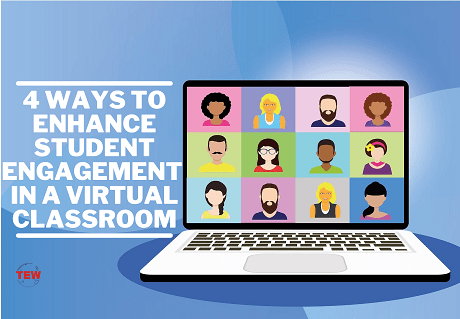 4 Ways To Enhance Student Engagement In A Virtual Classroom