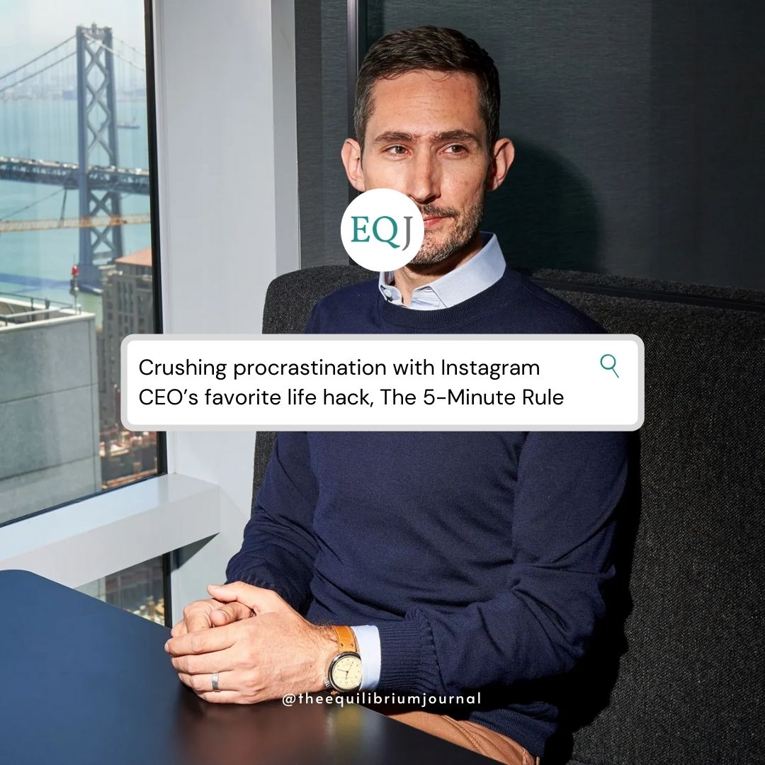 Read more about the article Crushing Procrastination With Instagram CEO's Favorite Life Hack, The 5-Minute Rule