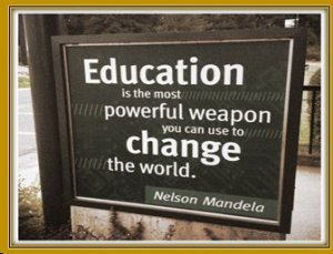 EDUCATION POWERFUL WEAPON
