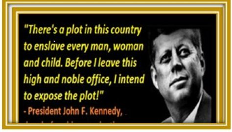 PRES KENNEDY RE PLOT TO ENSLAVE