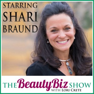 65 Shari Braund – Finding Success in a Small Town as an Esthetician and a Product Line Creator