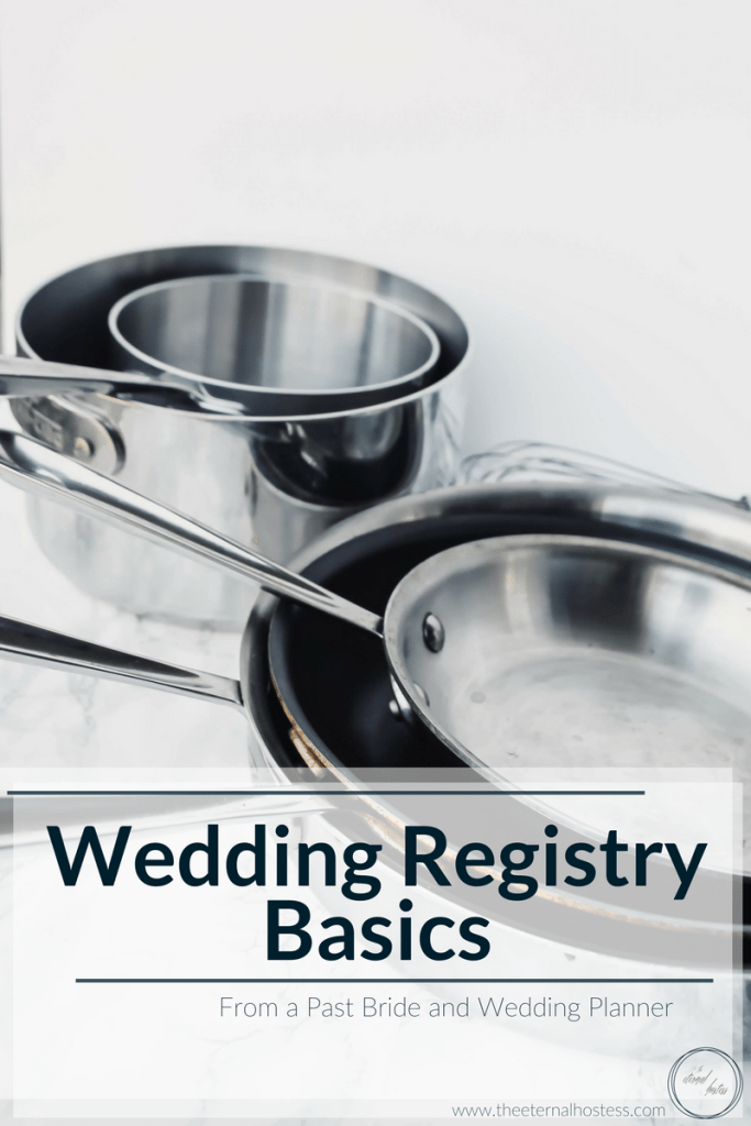 Wedding Registry Basics From A Past Bride And Wedding Planner The