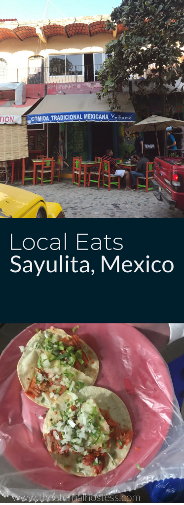 Local Eats in Sayulita, Mexico | Street Tacos, Freshly Fried Churros, the Best Poblano Pepper Tacos, Fresh Squeezed Margaritas
