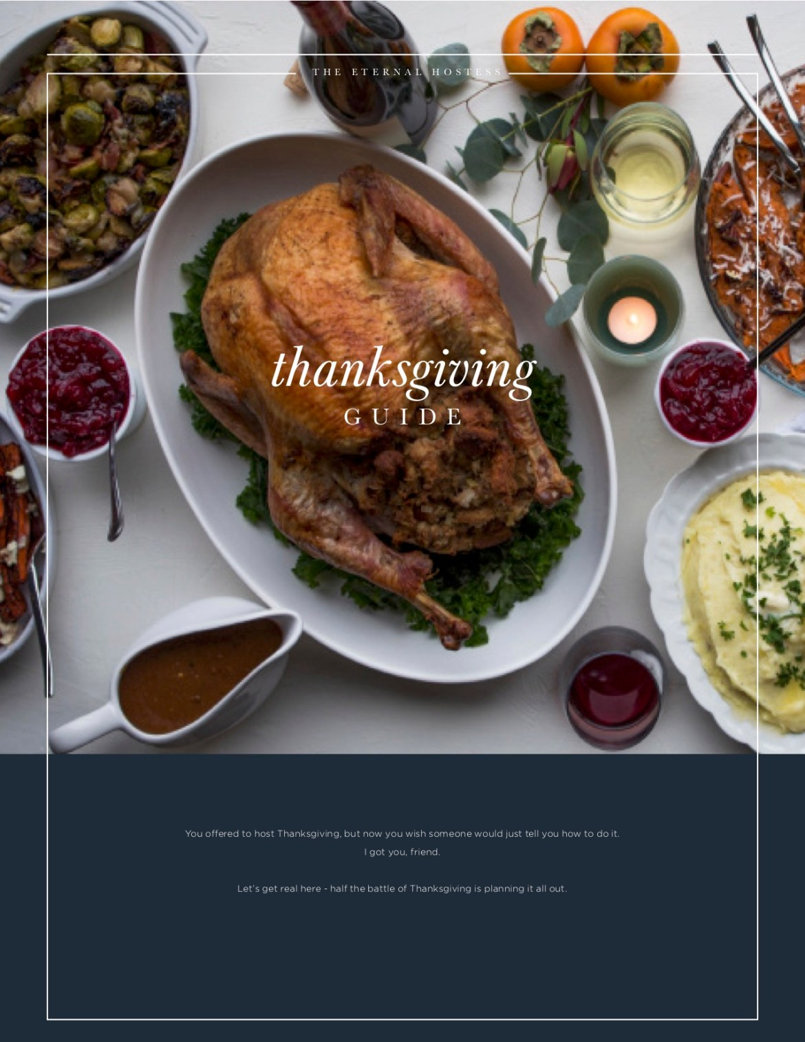 Thanksgiving Guide | The Eternal Hostess