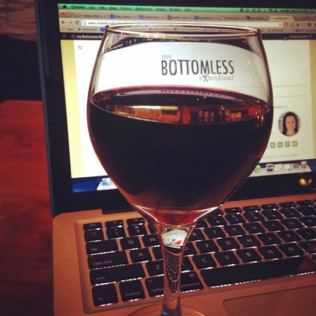 blogging with wine a la Danielle at www.mybottomlessboyfriend.com