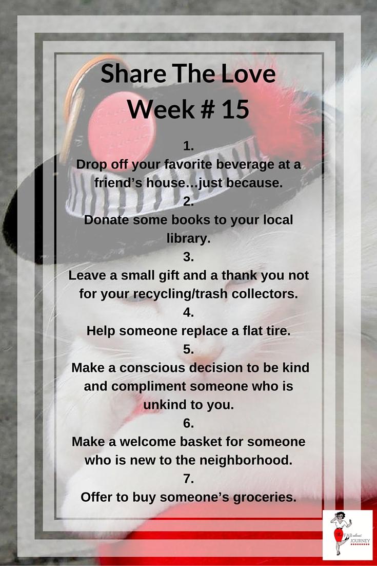 Share The Love, Week 15
