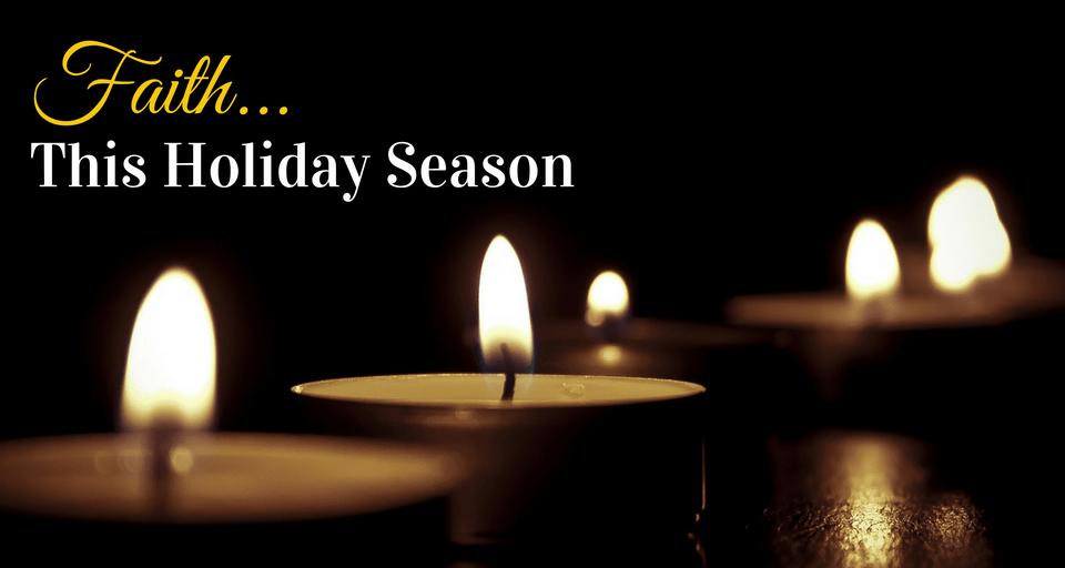 Faith This Holiday Season