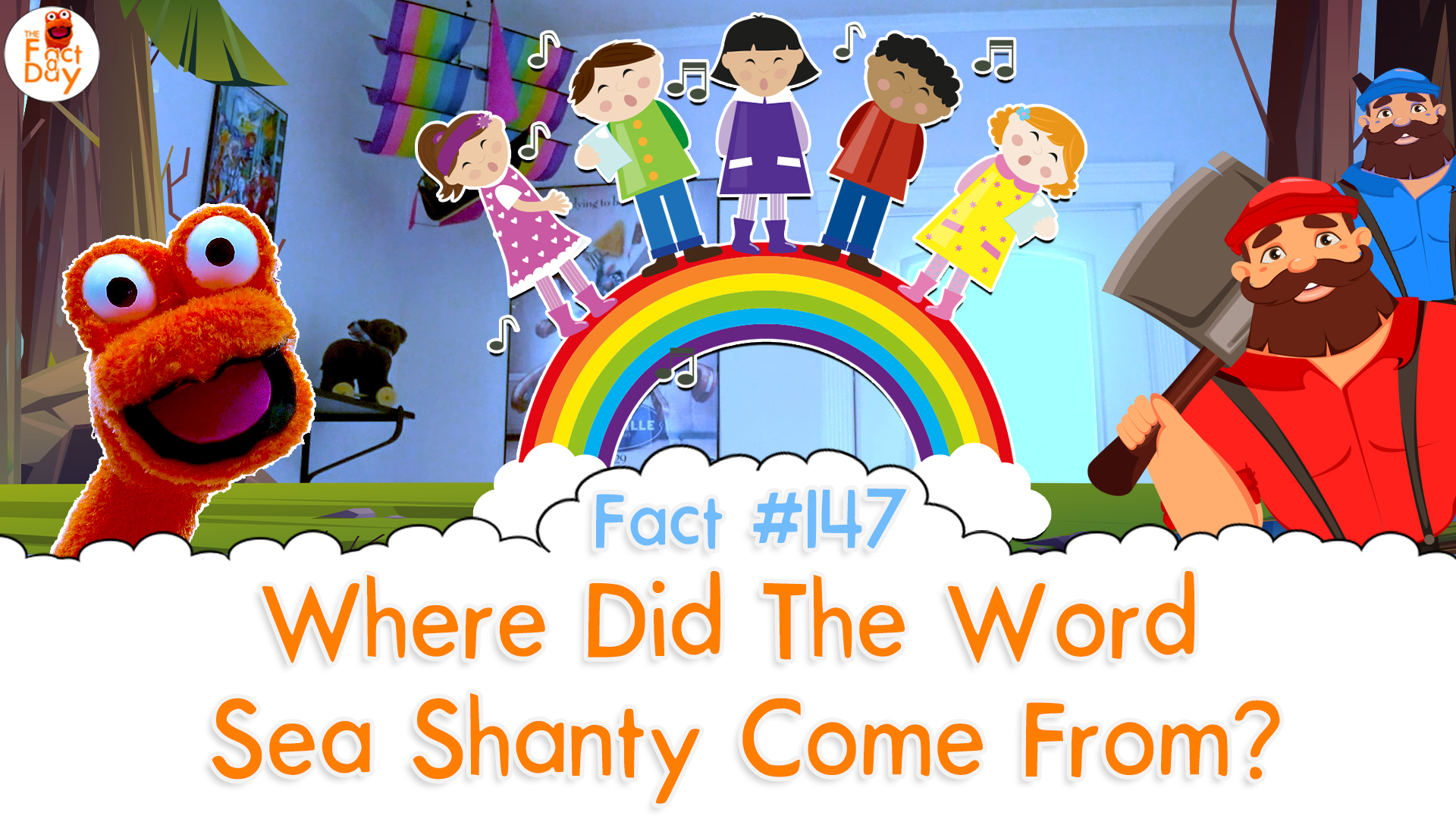 The Fact a Day - Where Did The Word Sea Shanty Come From