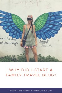 What makes a Mom start a Family Travel Blog anyway? Find out why I even decided to do this in the first place...