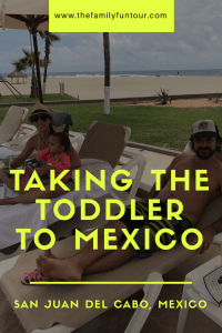We took our toddler to an all-inclusive in Cabo, Mexico! And we flew Spirit airlines! How did it go? Learn from our mistakes! | Pinterest Image