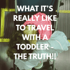 Planning a trip with a Toddler? Find out what it's REALLY like before you go! MUST Read! #familytravel #travel #travelwithkids #kidswhotravel #familyvacation #familyvacay #familytrip #familytime #jetsetter #jetsetfamily #takethekids #travelpro #wanderlust #travelpro #travelmom #travelmum #travelingfamily #traveltips #travelhack
