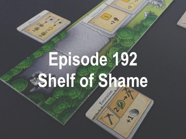 Episode 192 - Shelf of Shame