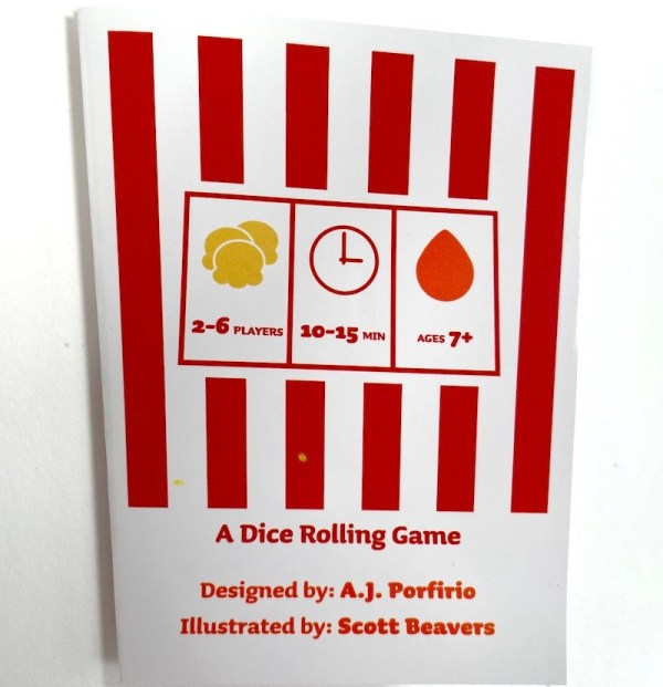 2-6 players, 10-15 minutes, ages 7+A dice rolling gameDesigned by: A.J. Porfirio Illustrated by: Scott Beavers