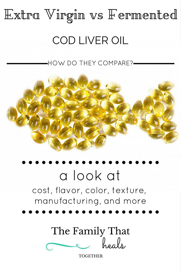 Which is better: Extra Virgin or Fermented Cod Liver Oil? Here, we compare flavor, texture, content, cost and more!
