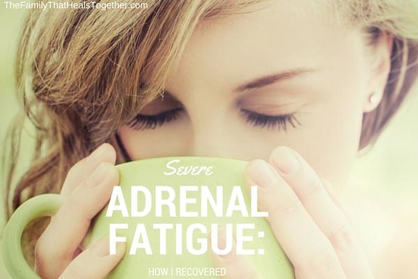 extreme adrenal fatigue