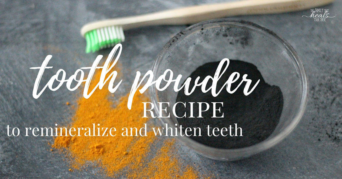 Tooth Powder Recipe To Remineralize And Whiten Teeth The Family