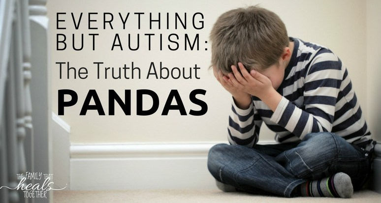 Everything But Autism: The Truth About PANDAS Disorder