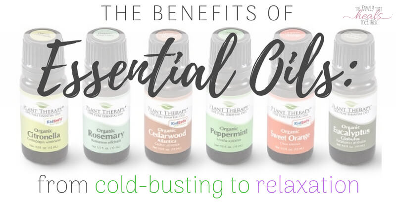 Benefits Of Essential Oils From Cold Busting To Relaxation