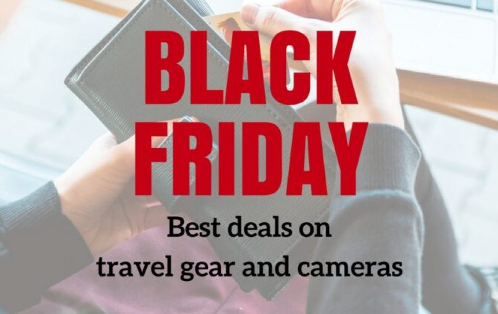 The best Black Friday and Cyber Monday deals on travel gear, cameras and experiences (2020)