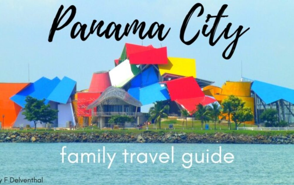 Exploring Panama City, Panama with kids