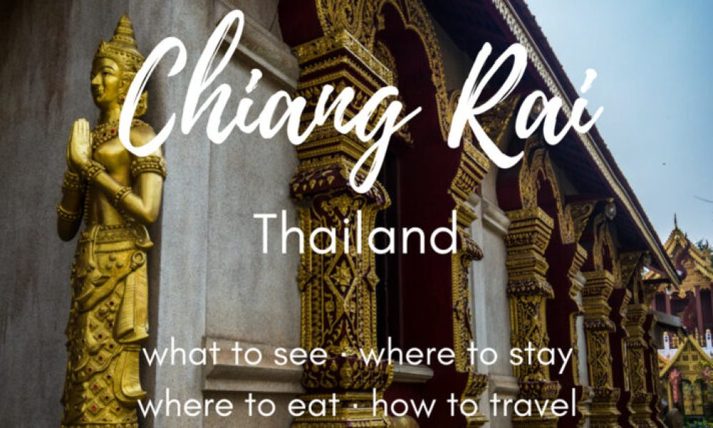 The best things to do in Chiang Rai, Thailand in two days