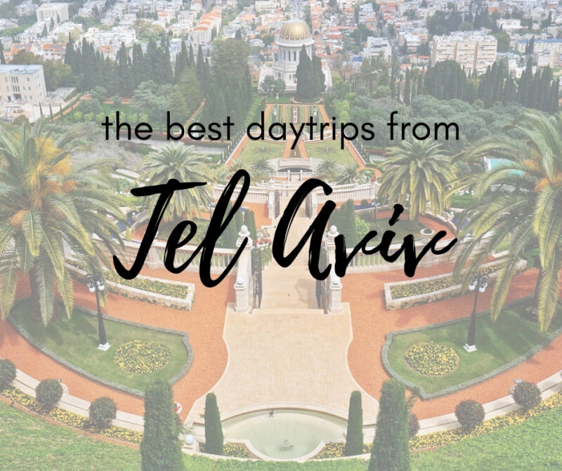 These awesome day trips from Tel Aviv will show you the best of Israel - The Family Voyage