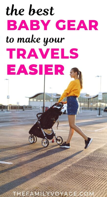The perfect travel baby gear for your registry (and beyond!) - The Family Voyage