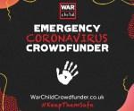 Stars Unite To Support War Child's Six-Week Campaign EMERGENCY CORONAVIRUS CROWDFUNDER To Raise £300,000