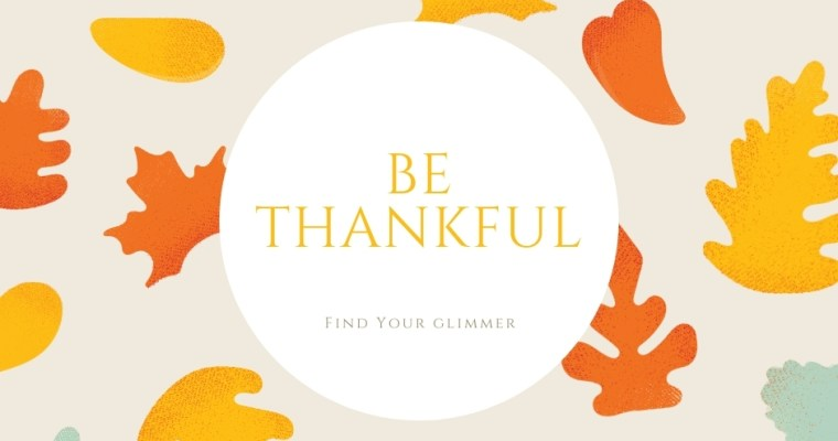 Finding Thankfulness For Thanksgiving 2020