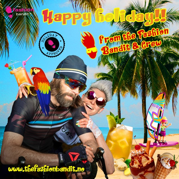 the Fashion Bandit Benedikte St.Pierre and The Arctic Bandit Sindre Solvin are in tropical surroundings, wishing you all happy holiday
